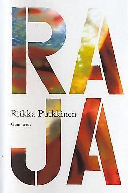 Raja by Riikka Pulkkinen