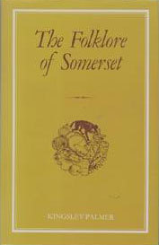 The Folklore Of Somerset