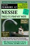 Tabloid Terrors 2: Nessie Tried to Pimp My Wife