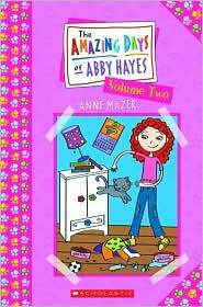 The Amazing Days of Abby Hayes, Volume Two (#4-6)