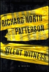 Silent Witness by Richard North Patterson