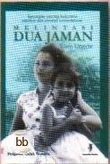 Melintasi Dua Jaman: Kenangan tentang Indonesia Sebelum dan Sesudah Kemerdekaan