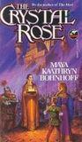 The Crystal Rose (Meri, #3)