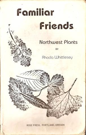 Familiar Friends-Northwest Plants