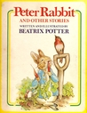 Peter Rabbit, and Other Stories