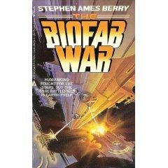 The Biofab War (Biofab War, #1)
