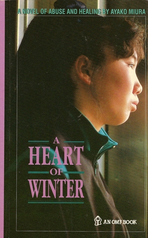 A Heart of Winter by Ayako Miura
