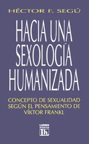 Hacia Una Sexologia Humanizada