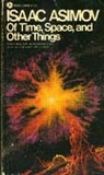 Of Time, Space, and Other Things