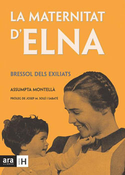 La maternitat d'Elna: Bressol dels exiliats