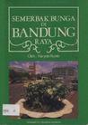 Semerbak Bunga di Bandung Raya