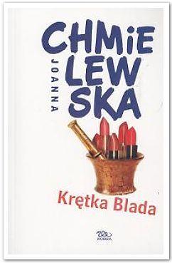 Krętka Blada by Joanna Chmielewska