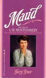 Maud: The Life of L.M. Montgomery