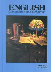 English Composition and Grammar: Fourth Course