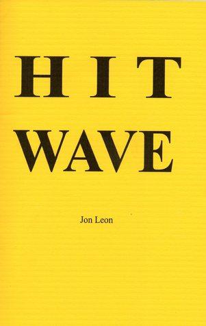Hit Wave by Jon Leon