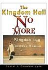 The Kingdom Hall No More