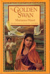 The Golden Swan: An East Indian Tale of Love from The Mahabharata