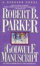 The Godwulf Manuscript by Robert B. Parker