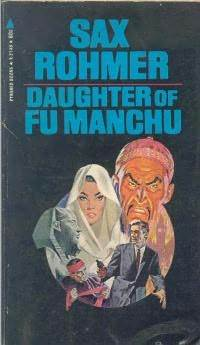 Daughter of Fu Manchu by Sax Rohmer