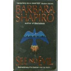 See No Evil by Barbara A. Shapiro