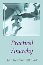 Practical Anarchy