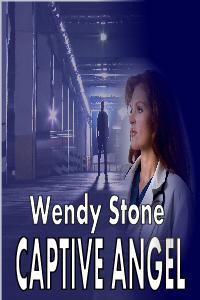 Captive Angel by Wendy Stone