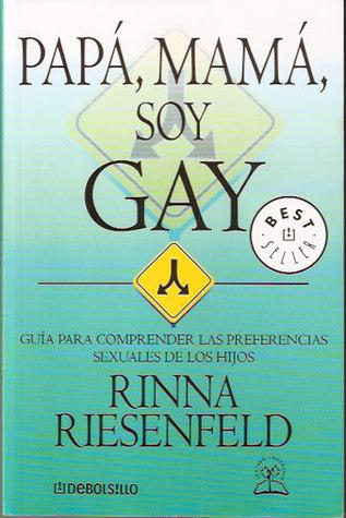 Papá, Mamá, soy gay