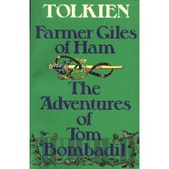 Farmer Giles of Ham/The Adventures of Tom Bombadil