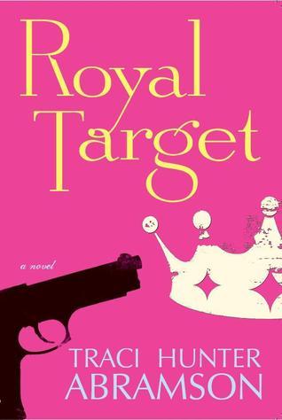 Royal Target (Royal, #1)