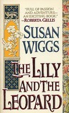 The Lily and the Leopard by Susan Wiggs
