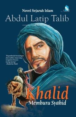 Khalid by Abdul Latip Talib