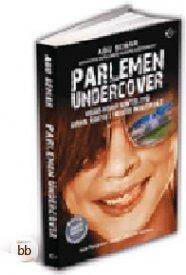 Parlemen Undercover by Abu Semar