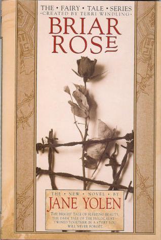Briar Rose(The Fairy Tale Series)