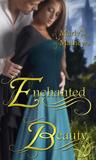Enchanted Beauty by Marly Mathews