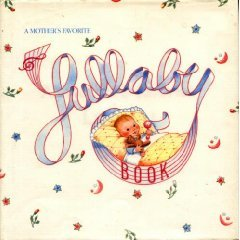 A Mother's Favorite Lullaby Book