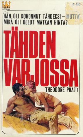 Ebook Tähden varjossa by Theodore Pratt PDF!