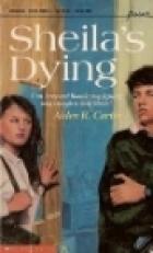Sheila's Dying