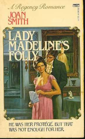 Lady Madeline's Folly by Joan Smith
