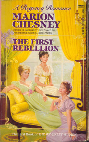 The First Rebellion (The Waverley Women #1)