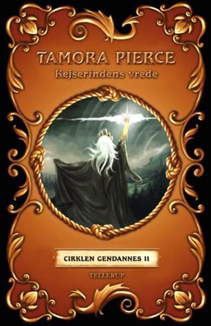 Kejserindens vrede (Cirklen gendannes #2)