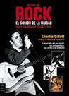 Historia del rock. El sonido de la ciudad (I)