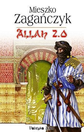 Allah 2.0 by Mieszko Zagańczyk