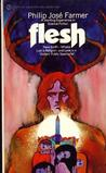 Flesh by Philip José Farmer