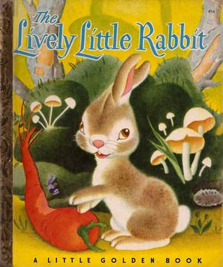 Lively Little Rabbit (A Little Golden Book)