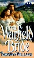 The Warfield Bride by Bronwyn Williams