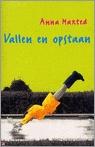 Ebook Vallen en opstaan by Anna Maxted PDF!