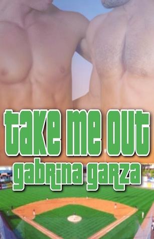 Take Me Out by Gabrina Garza