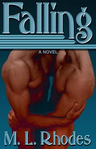 Falling by M.L. Rhodes