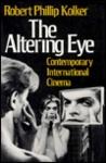 The Altering Eye: Contemporary International Cinema