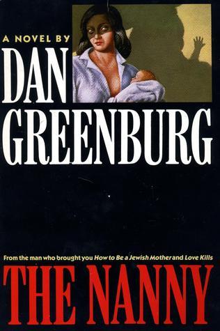 The Nanny by Dan Greenburg